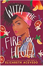 With Fire on High book cover